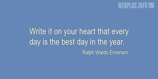 Quotes and pictures for New Year's Day. «Ralph Waldo Emerson» quotation with photo.