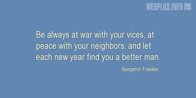 Quotes and pictures for New Year's Day. «Benjamin Franklin» quotation with photo.