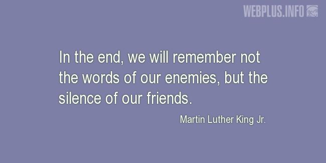 Quotes and pictures for MLK - Martin Luther King. «Silence of our friends» quotation with photo.
