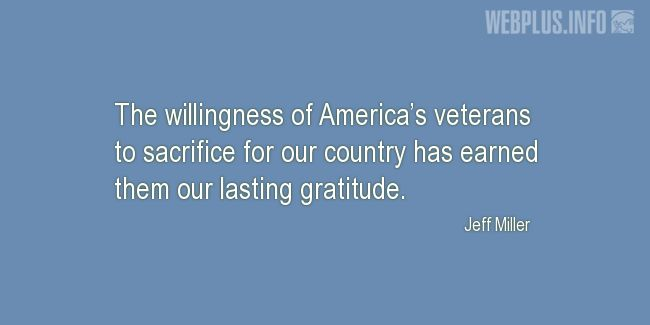 Quotes and pictures for Veterans Day. «Sacrifice for our country» quotation with photo.