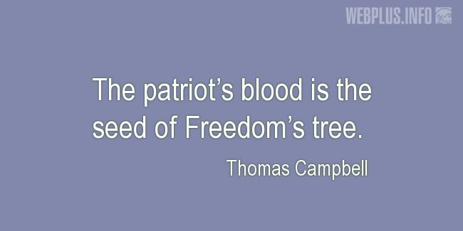 Quotes and pictures for Memorial Day. «The patriot's blood» quotation with photo.
