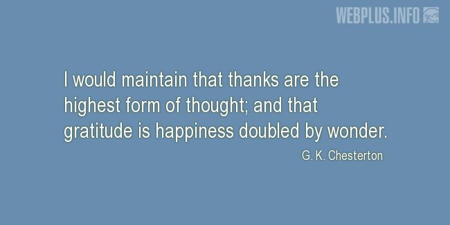 Quotes and pictures for Thanksgiving Day. «Gratitude is happiness» quotation with photo.