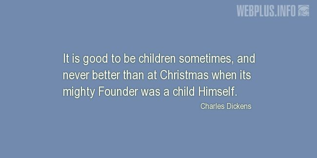 Quotes and pictures for Christmas. «Good to be children» quotation with photo.