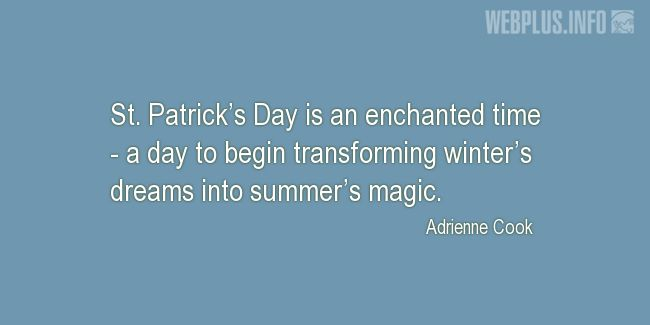 Quotes and pictures for St.Patrick's Day quotations. «Enchanted time» quotation with photo.