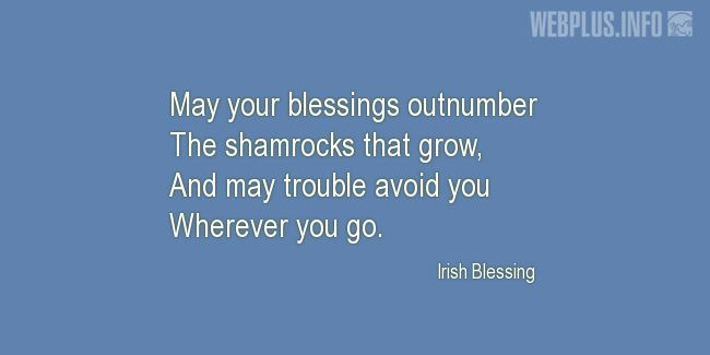 Quotes and pictures for St.Patrick's Day quotations. «May your blessings outnumber» quotation with photo.