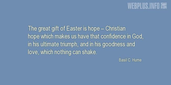Quotes and pictures for Easter Quotes, Sayings, Verses, Poems. «The great gift of Easter» quotation with photo.