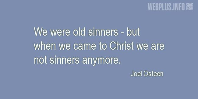 Quotes and pictures for Easter Quotes, Sayings, Verses, Poems. «Not sinners anymore» quotation with photo.