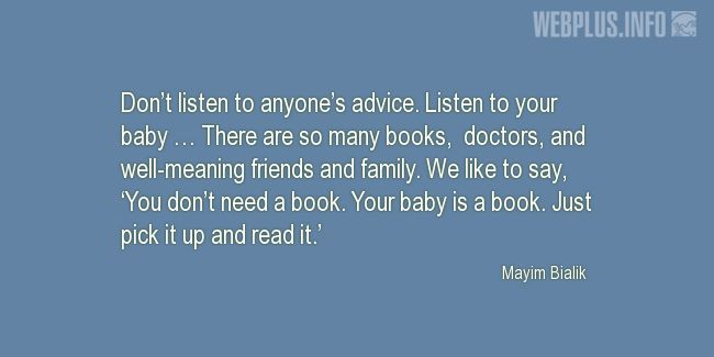 Quotes and pictures for Raising children. «Listen to your baby» quotation with photo.