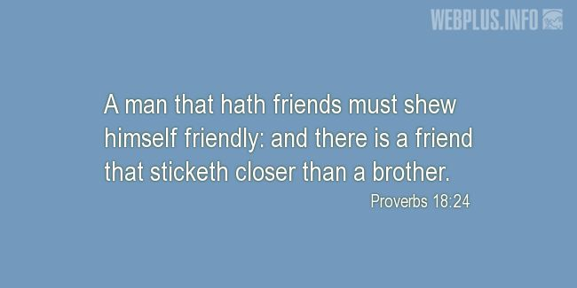 Quotes and pictures for Friendship. «A man that hath friends» quotation with photo.