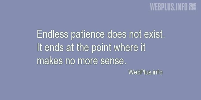 Quotes and pictures for Patience. «It ends» quotation with photo.