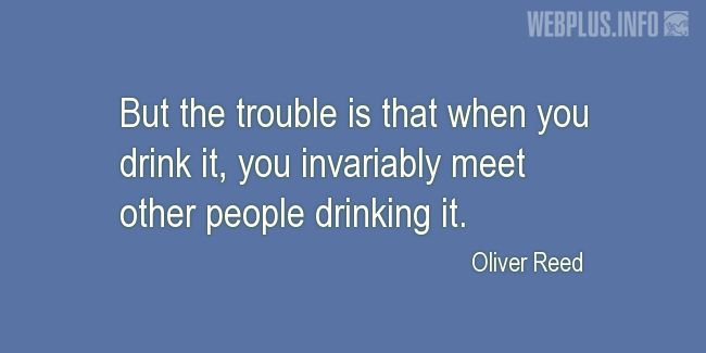 Quotes and pictures for Funny. «The trouble» quotation with photo.