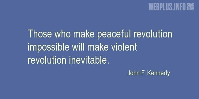 Quotes and pictures for Peace. «Peaceful revolution» quotation with photo.