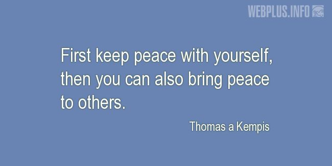 Quotes and pictures for Inner peace. «First keep peace with yourself» quotation with photo.