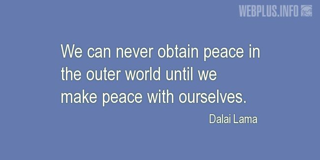 Quotes and pictures for Inner peace. «Until we make peace with ourselves» quotation with photo.