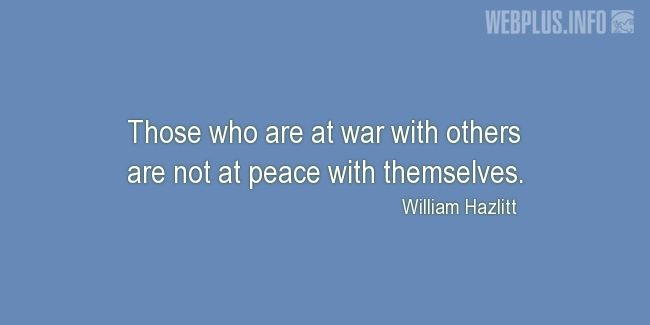 Quotes and pictures for War and peace. «At war with others» quotation with photo.