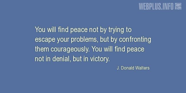 Quotes and pictures for War and peace. «You will find peace in victory» quotation with photo.
