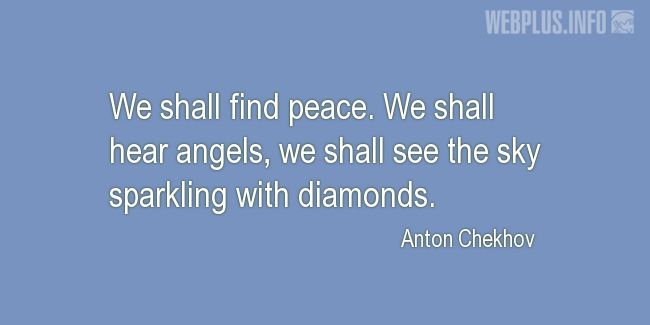 Quotes and pictures for At peace with God. «We shall hear angels» quotation with photo.