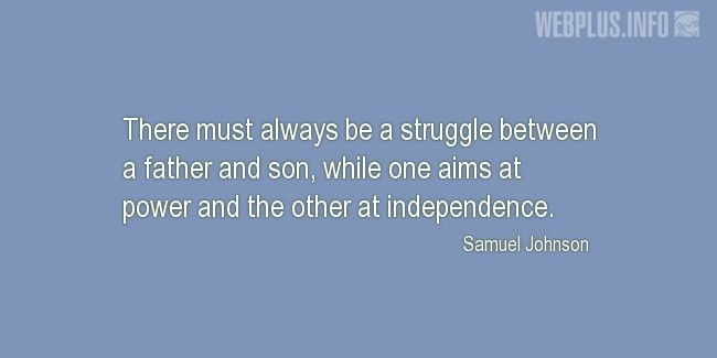 Quotes and pictures for Fathers and sons. «A struggle» quotation with photo.