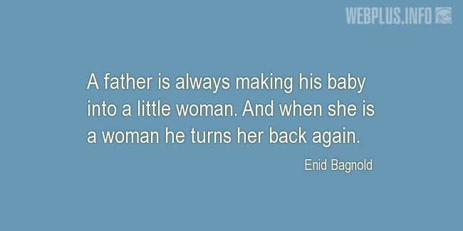 Quotes and pictures for Fathers and daugters. «His baby» quotation with photo.