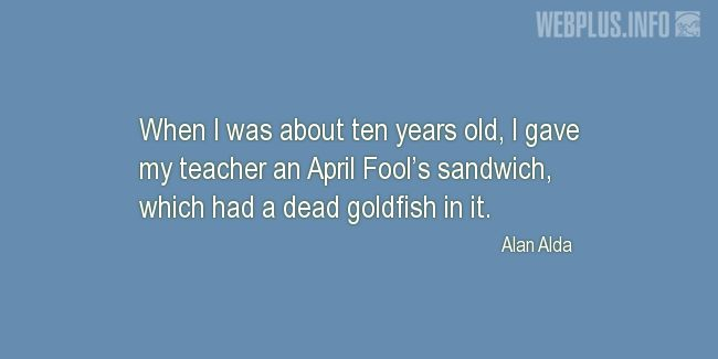 Quotes and pictures for April Fools' Day. «April Fool's sandwich» quotation with photo.