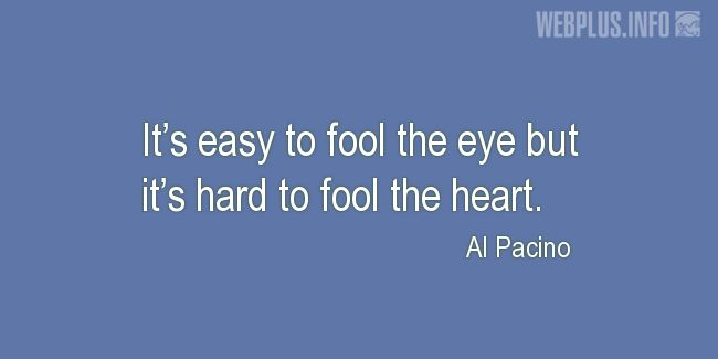 Quotes and pictures for April Fools' Day. «It's hard to fool the heart» quotation with photo.
