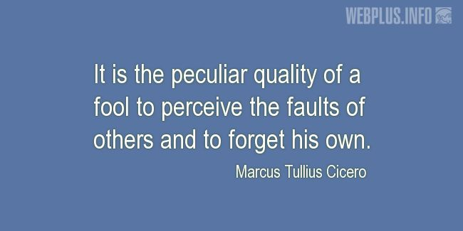 Quotes and pictures for A fool. «The peculiar quality of a fool» quotation with photo.