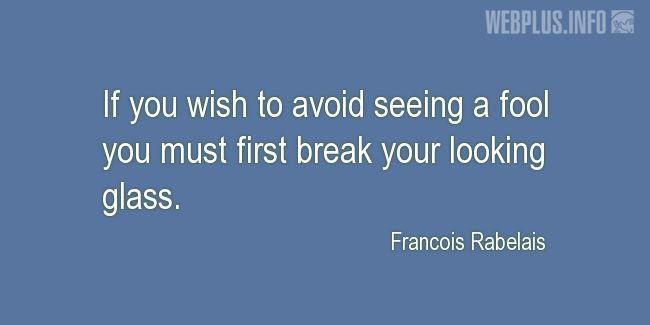 Quotes and pictures for A fool. «To avoid seeing a fool» quotation with photo.