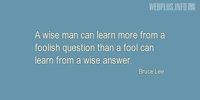 Quotes and pictures for Wise and fool. «A wise man» quotation with photo.