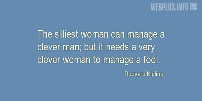 Quotes and pictures for Funny. «Woman can manage» quotation with photo.