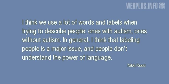 Quotes and pictures for Autism. «The power of language» quotation with photo.