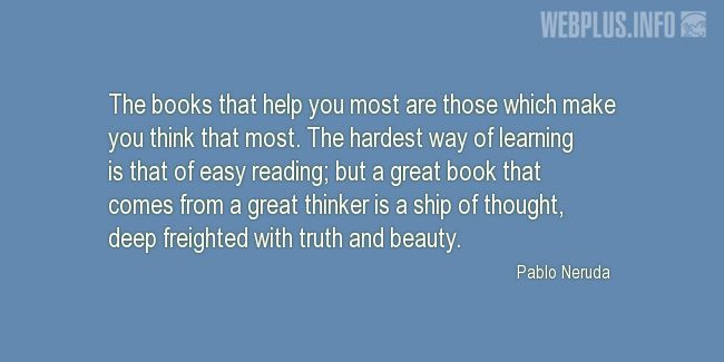 Quotes and pictures for A good book. «The books that help you most» quotation with photo.