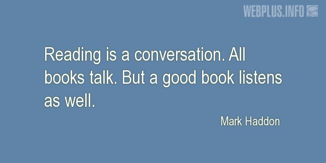 Quotes and pictures for A good book. «A conversation» quotation with photo.