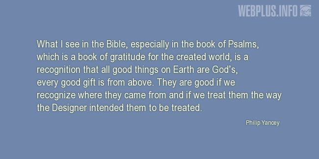 Quotes and pictures for About Bible. «A book of gratitude» quotation with photo.