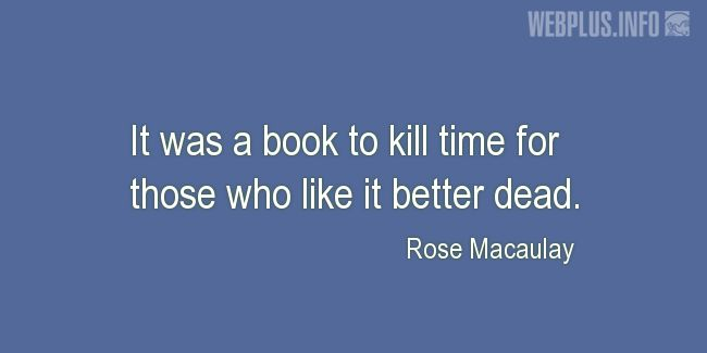 Quotes and pictures for Funny. «A book to kill time» quotation with photo.