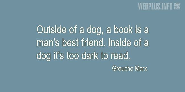 Quotes and pictures for Funny. «Man's best friend» quotation with photo.
