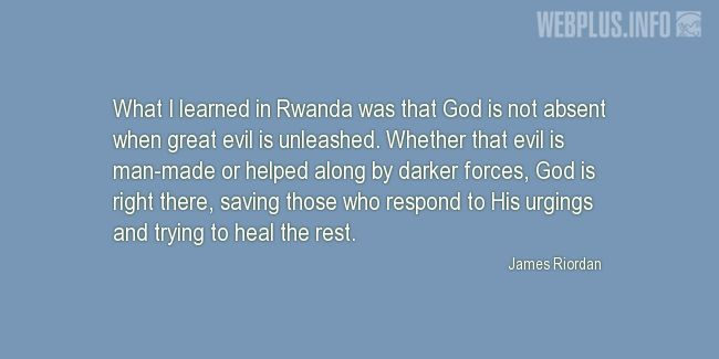 Quotes and pictures for Genocide in Rwanda. «God is not absent» quotation with photo.