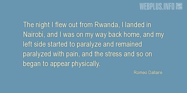 Quotes and pictures for Genocide in Rwanda. «The night I flew out from Rwanda» quotation with photo.