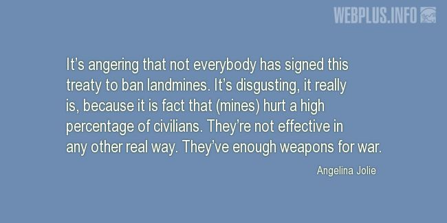 Quotes and pictures for Land mines. «They've enough weapons for war» quotation with photo.