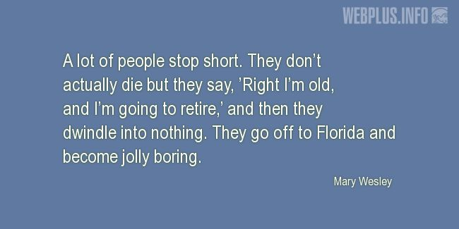 Quotes and pictures for About Florida. «Jolly boring» quotation with photo.