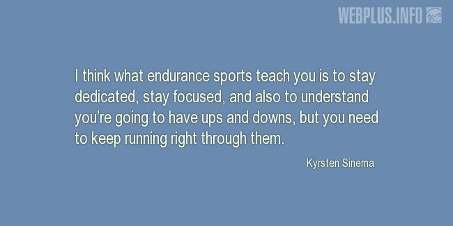 Quotes and pictures for About sport. «Sports teach you» quotation with photo.