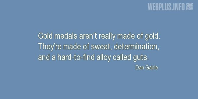 Quotes and pictures for Training. «Gold medals» quotation with photo.