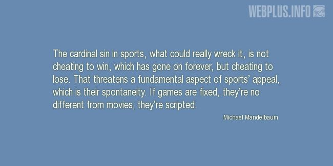 Quotes and pictures for Losing. «The cardinal sin in sports» quotation with photo.