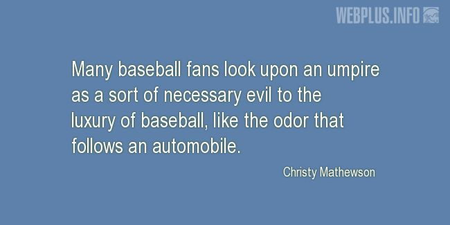 Quotes and pictures for Baseball. «Many baseball fans» quotation with photo.