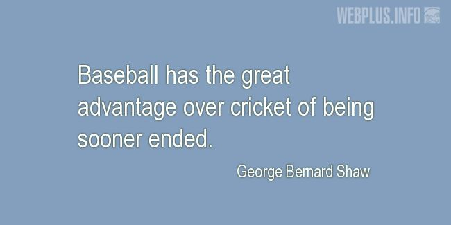 Quotes and pictures for Baseball. «Great advantage» quotation with photo.