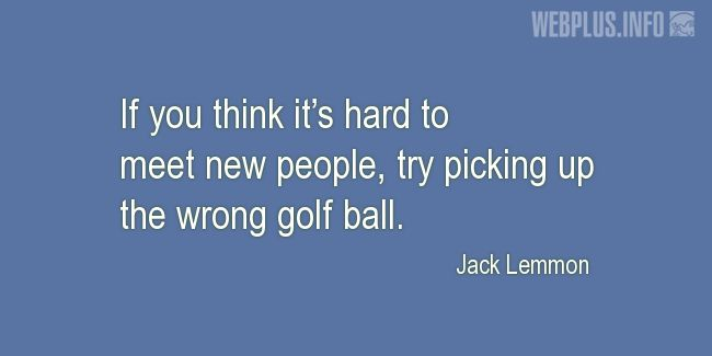 Quotes and pictures for Golf. «If you think» quotation with photo.