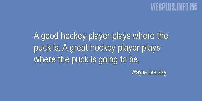 Quotes and pictures for Hockey. «A good hockey player» quotation with photo.