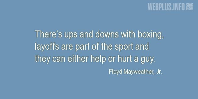 Quotes and pictures for Boxing. «Ups and downs» quotation with photo.