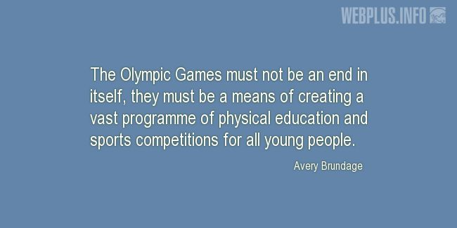 Quotes and pictures for Olympic Games. «For all young people» quotation with photo.