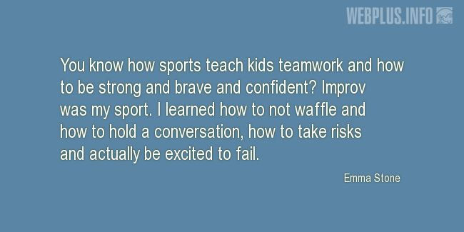 Quotes and pictures for Involving children in sports. «Sports teach kids teamwork» quotation with photo.
