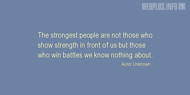 Quotes and pictures for Coping with disease. «The strongest people» quotation with photo.